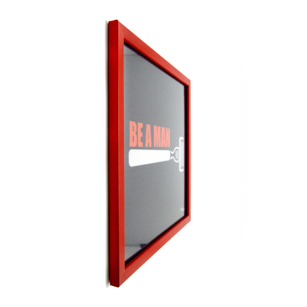Be a Man Canvas Frame
