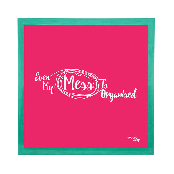 Organized Mess Canvas Frame