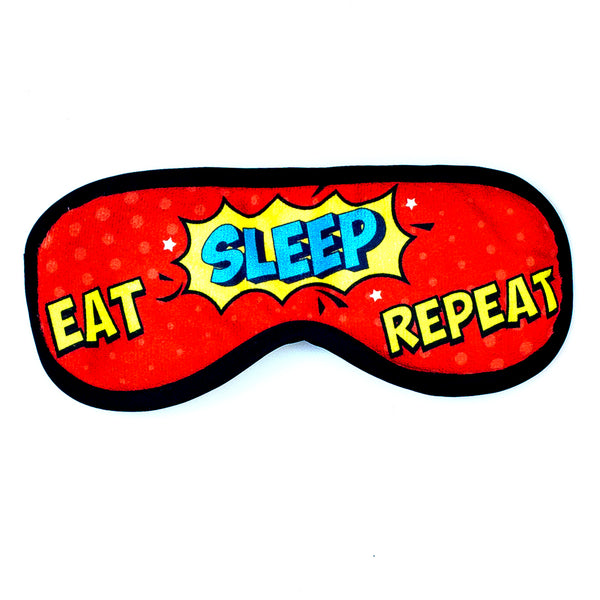 Eat Sleep Eye Mask
