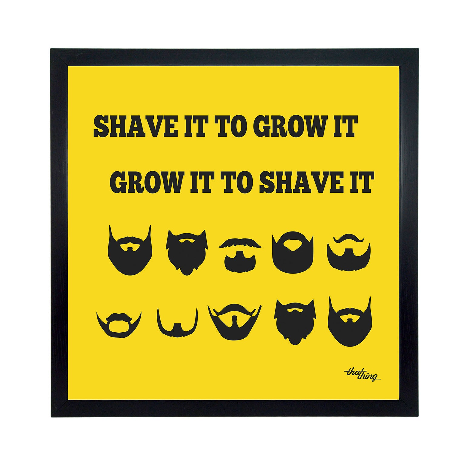Shave It Canvas Frame