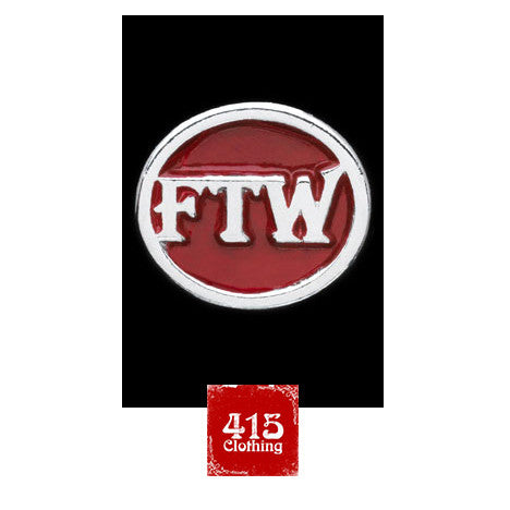 [415 CLOTHING] 415 クロージング 「FTW Pin (Red)」or 「FTW Pin (Black)」