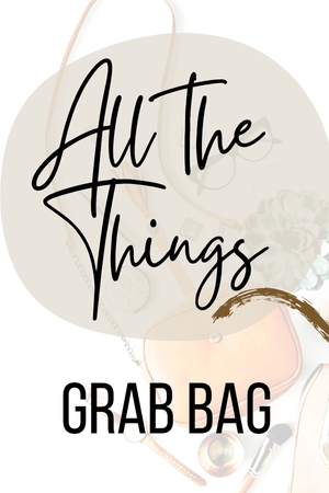 All The Things Grab Bag