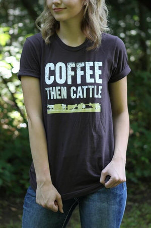Coffee Then Cattle Graphic T-Shirt
