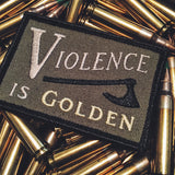 """Violence is Golden"" Patch"