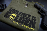 """Violence is Golden"" T-Shirt"