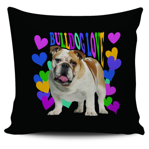 Bulldog Love Pillowcase