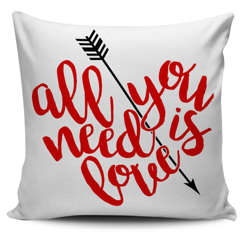 All You Need Is Love Pillowcase