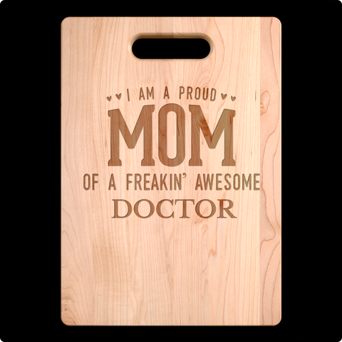 Proud Mom Cutting Board
