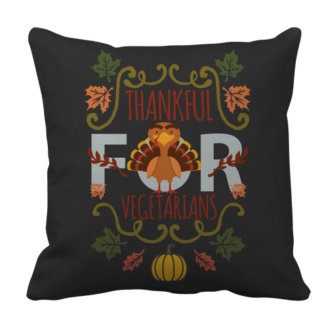 Limited Edition - I'm Thankful for Vegetarians (version 2)