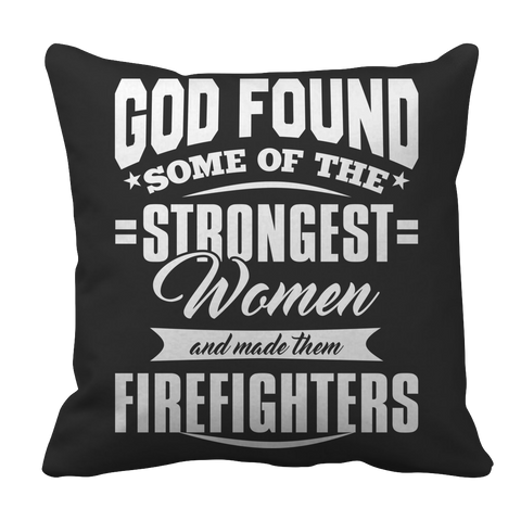 Limited Edition -God Found Some of The Strongest Women and Made them Firefighters 2