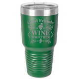 Good Friends Wine Together Polar Camel 30oz Ringneck Tumbler