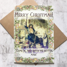 Merry Christmas Card - 'Know Me Better Man' A Christmas Carol