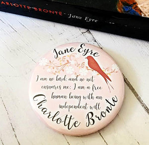 Jane Eyre 'I Am No Bird' Badge, Pocket Mirror, Magnet Or Keyring - Nabu Bookish Gifts | Literary Gifts For Book Lovers
