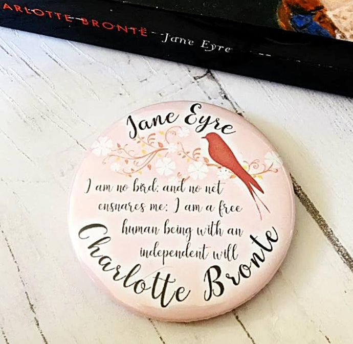 Jane Eyre 'I Am No Bird' Badge, Pocket Mirror, Magnet Or Keyring - Nabu - Literary Gifts For Book Lovers