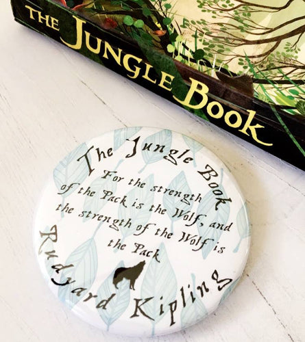 The Jungle Book 'Strength Of The Wolf' Badge, Pocket Mirror, Magnet Or Keyring - Nabu Bookish Gifts | Literary Gifts For Book Lovers