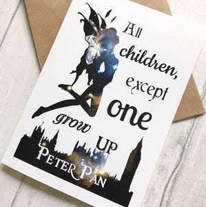 Peter Pan Card - All Children, Except One, Grow Up - Nabu Bookish Gifts