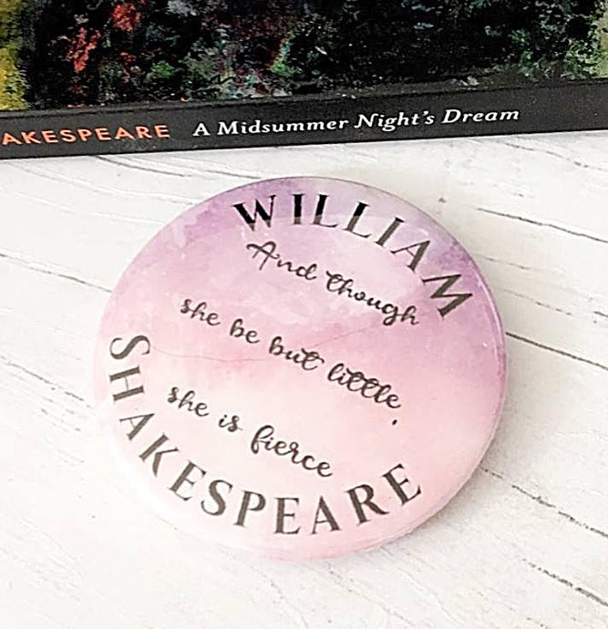 William Shakespeare 'Fierce' Badge, Pocket Mirror, Magnet Or Keyring - Nabu Bookish Gifts