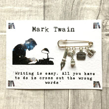 Writers Brooch - Mark Twain Quote - Nabu - Literary Gifts For Book Lovers