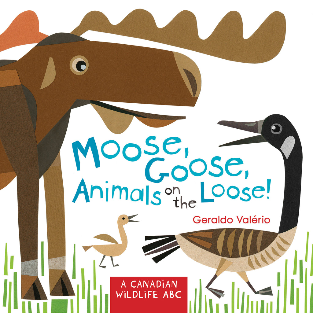 Moose, Goose, Animals on the Loose! - owlkids-us