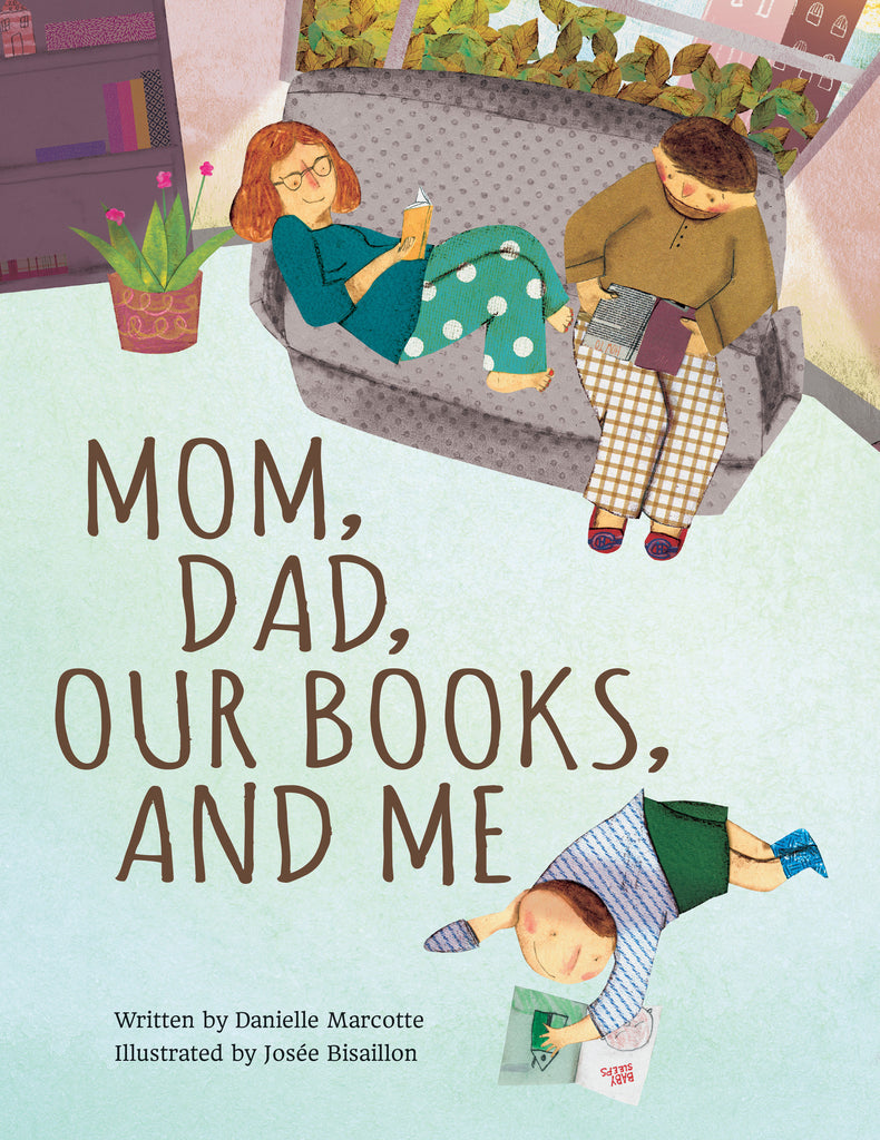 Mom, Dad, Our Books, and Me - owlkids-us