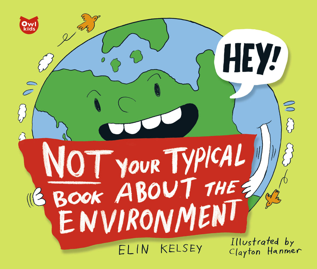 Not Your Typical Book about the Environment - owlkids-us