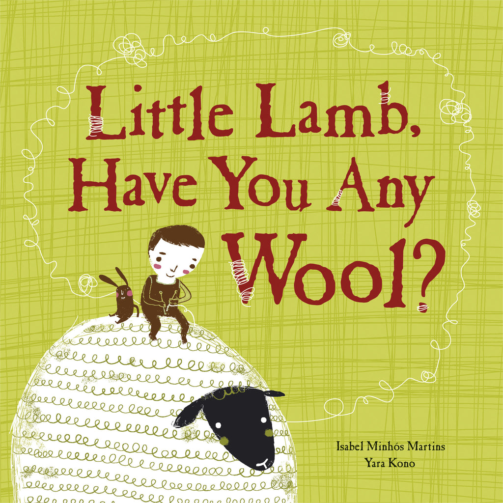 Little Lamb, Have You Any Wool? - owlkids-us