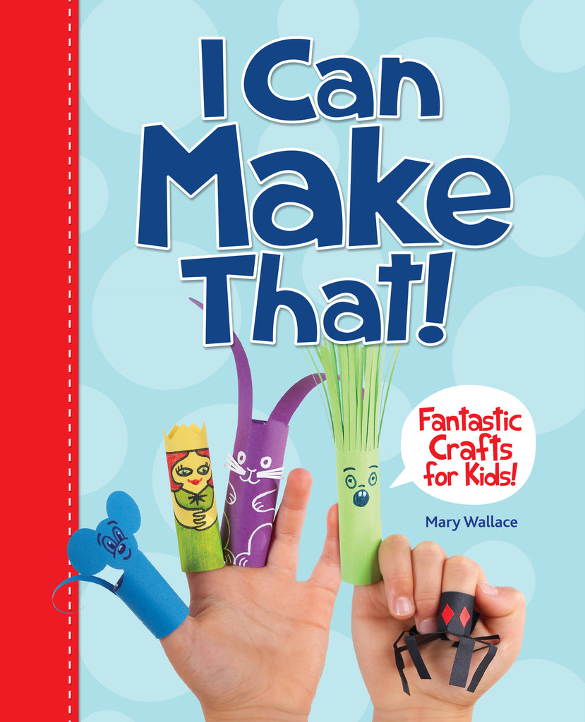 I Can Make That! - owlkids-us