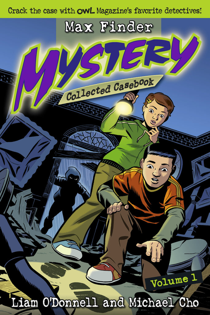 Max Finder Mystery Collected Casebook Volume 1 - owlkids-us