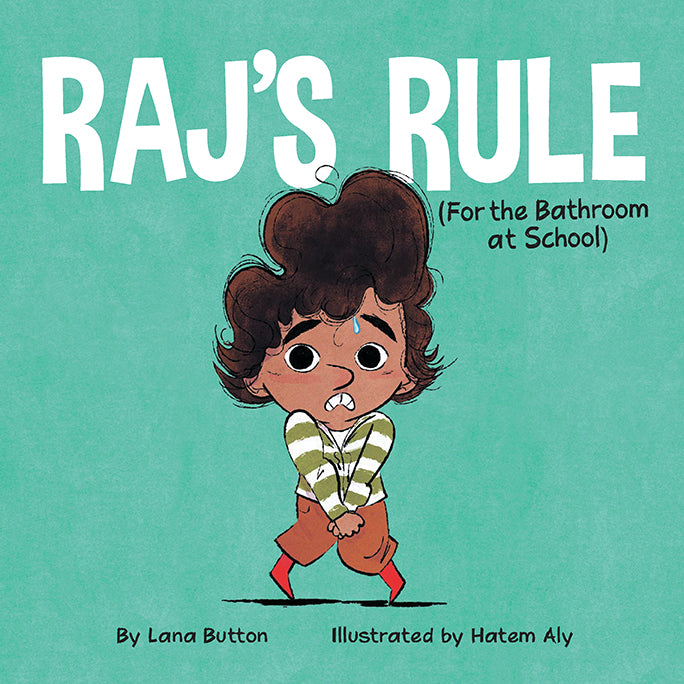 Raj's Rule (For the Bathroom at School)