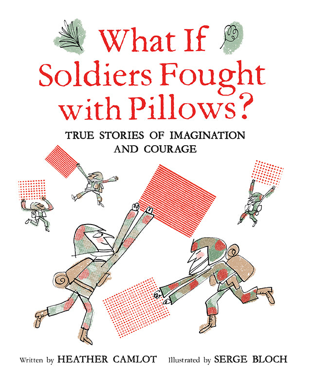 What If Soldiers Fought with Pillows?