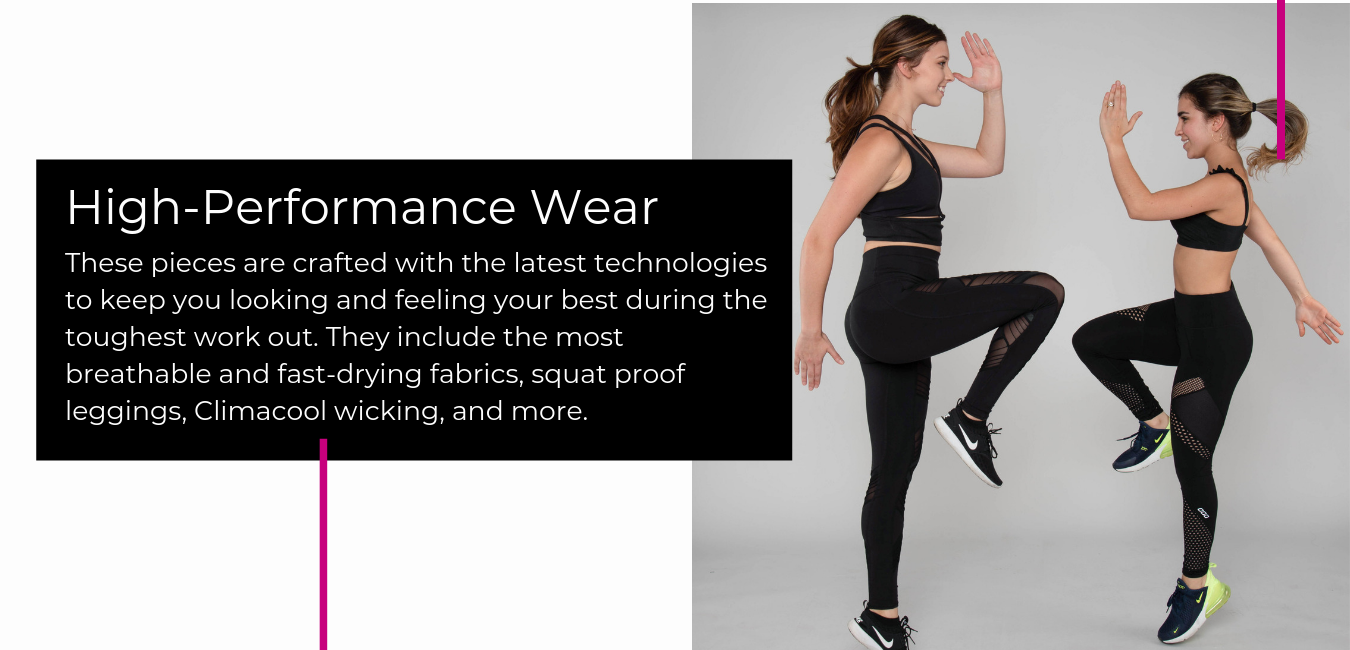 These pieces are crafted with the latest technologies to keep you looking and feeling your best during the toughest work out. They include the most breathable and fast-drying fabrics, squat proof leggings, Climacool wicking, and more.