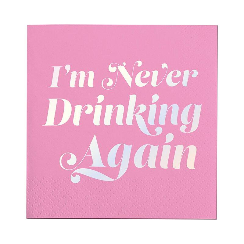 Slant I'm Never Drinking Again Cocktail Napkin