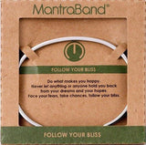 Follow Your Bliss Mantraband