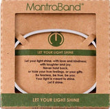 Let Your Light Shine Mantraband