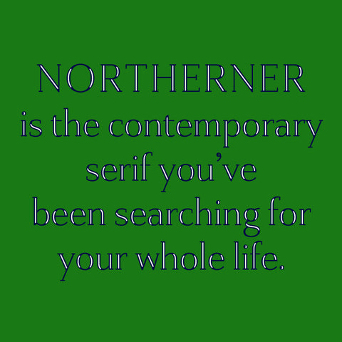 Northerner Typeface