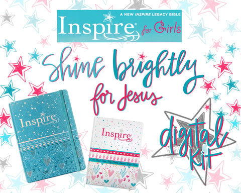"Inspire for Girls ""Shine Brightly for Jesus"" Digital kit!"