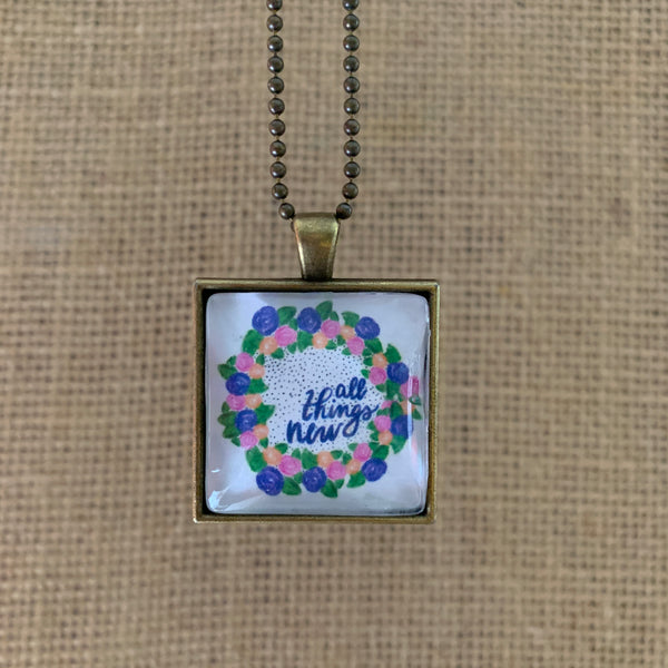 """All Things New"" Necklace"