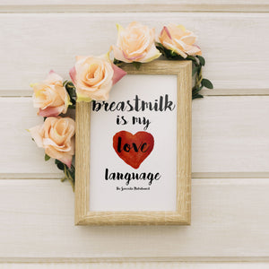 Breastmilk Is My Love Language Digital Download | Breastfeeding Prints | Breastfeeding Art