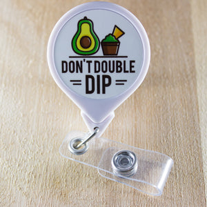 Don't Double Dip Retractable Badge Holder Reel | Dietitian Badge Holder | Food Badge Reel