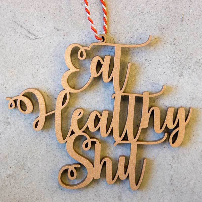 Eat Healthy Shit Tree Ornament