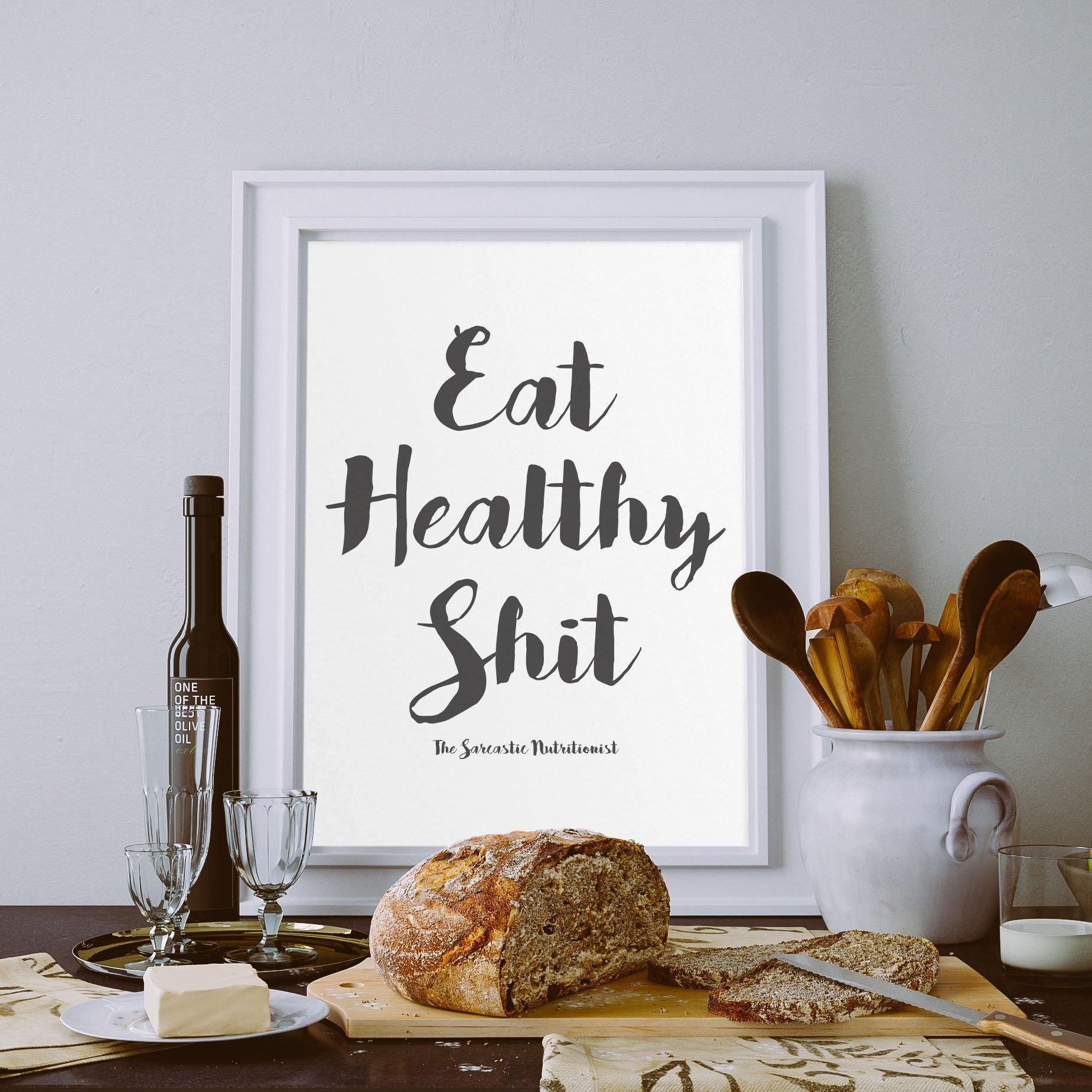 Eat Healthy Shit Digital Download | Nutrition Digital Prints