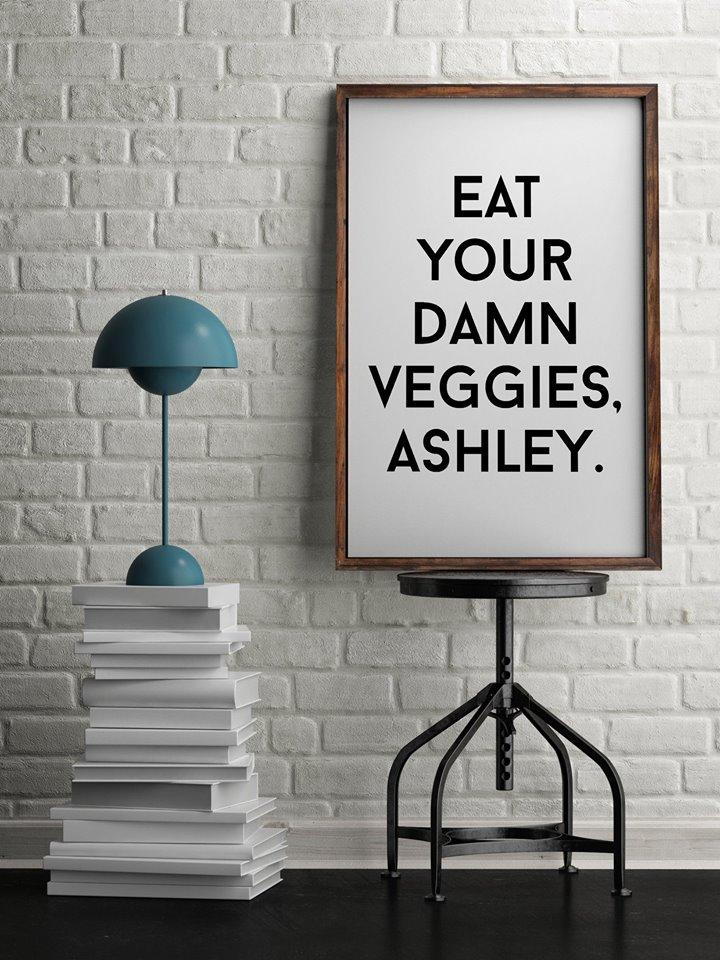 Eat Your Damn Veggies, Ashley Digital Download | Food Prints | Food Art | Veggie Art