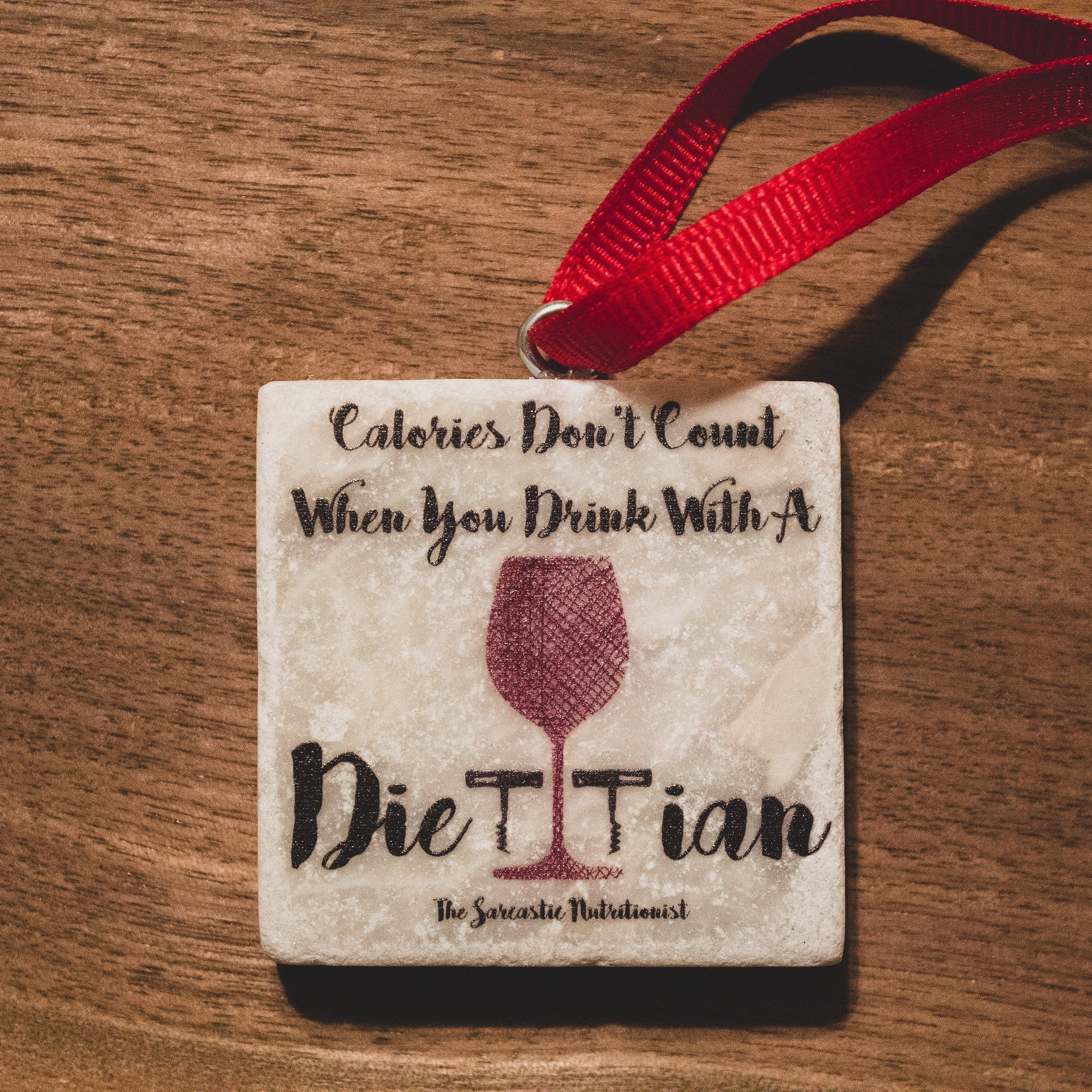 Calories Don't Count... Dietitian Ornament | Dietitian Gift