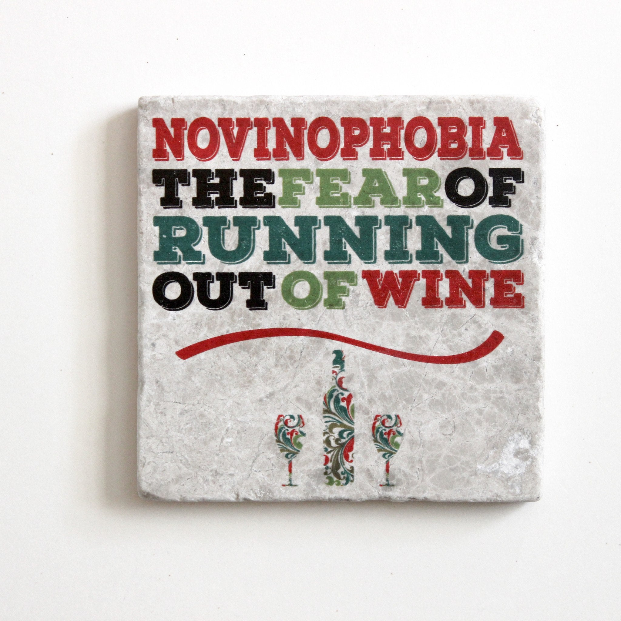 Novinophobia The Fear of Running Out of Wine | Wine Lover Gift