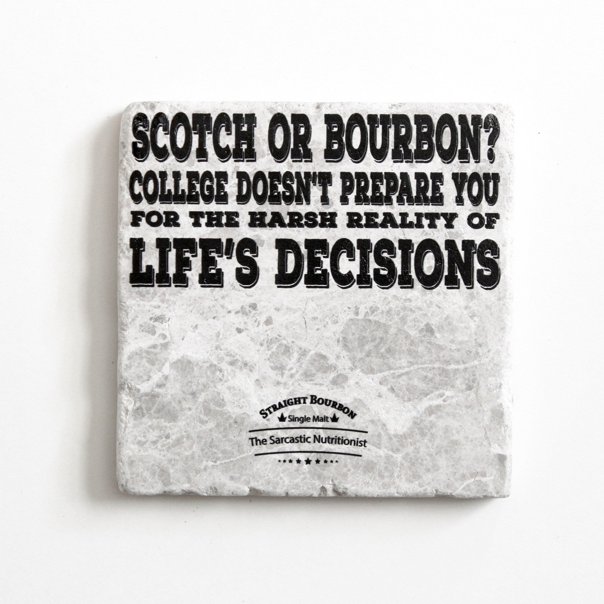 Scotch Or Bourbon? Coaster | Scotch Gift | Bourbon Gift