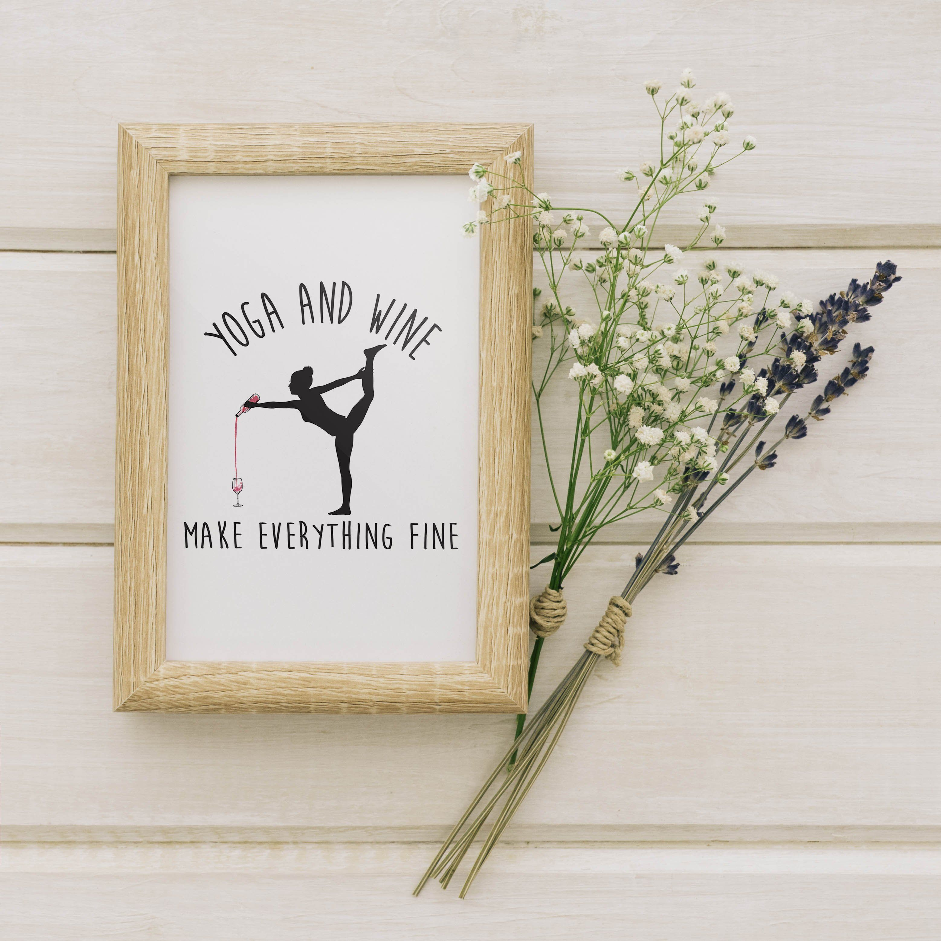Yoga And Wine Make Everything Fine Digital Download | Yoga Art | Yoga Poster