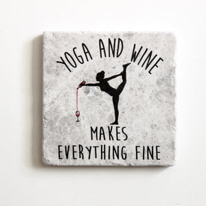 Yoga And Wine Make Everything Fine Coaster | Yoga Gift