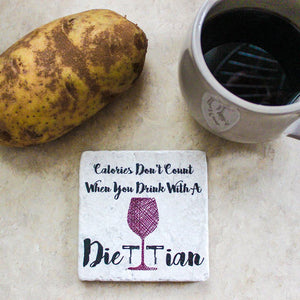 Calories Count Drink With A Dietitian©  Coaster | Dietitian Gift