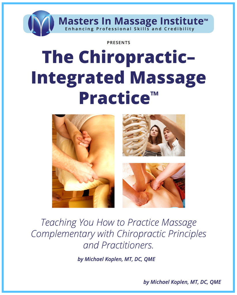 The Chiropractic-Integrated Massage Practice ⎯  Become NCBMT Approved to Practice In Chiropractic Clinics