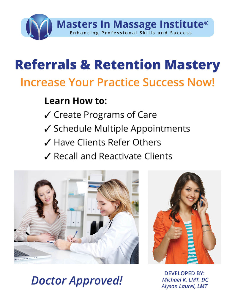 Referrals and Retention Mastery Course ⎯ Learn How to Get Quality Referrals and Increase Your Client Visits Without Needing to Advertise.